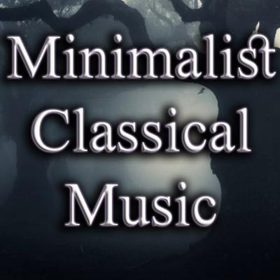 Minimalist Classical Music Podcast