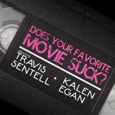 Does Your Favorite Movie Suck?
