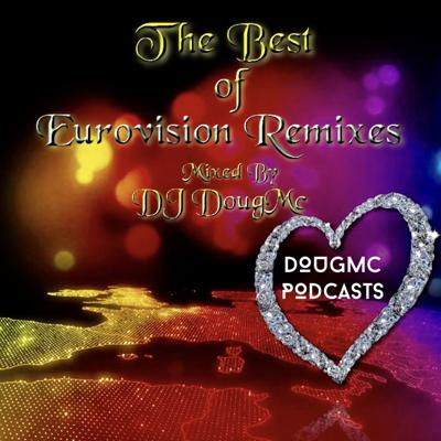 Cover art for The Best of Eurovision Remixes - by DJ Dougmc
