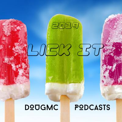 Cover art for Lick It - Dougmc Podcasts
