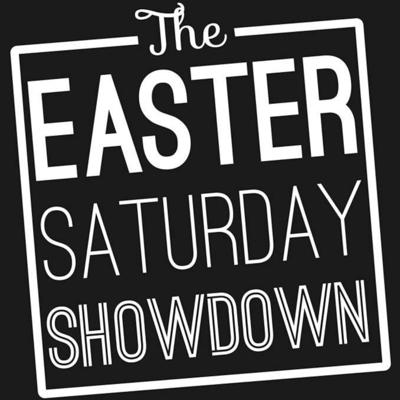 Cover art for Saturday Showdown Podcast #12 - Easter Part 2