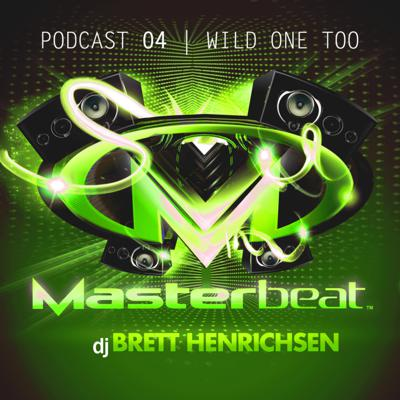 Cover art for 04: Wild One Too | DJ Brett Henrichsen