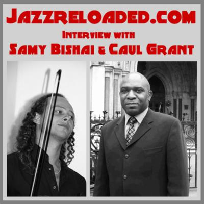 Cover art for Taylormade Radio presents...Jazzreloaded.com (Interview with Samy Bishai & Caul Grant)