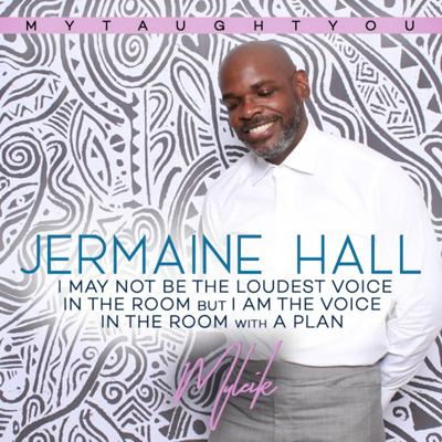 Cover art for I May Not Be the Loudest in the Room: Interview with Jermaine Hall