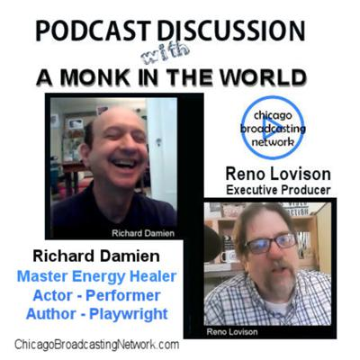 Cover art for Episode 106: A Monk in the World * Chicago Native Richard Damien