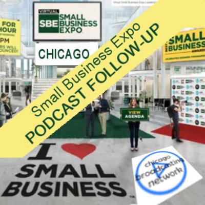 Cover art for Chicago Small Biz Expo Follow-up Podcast Report
