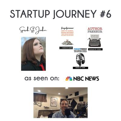 Cover art for Episode 32: Startup Journey #6 with Sarah St. John