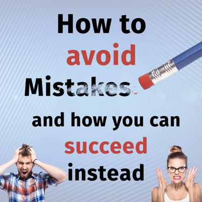 Cover art for Episode 34: How to avoid mistakes and succeed in your business