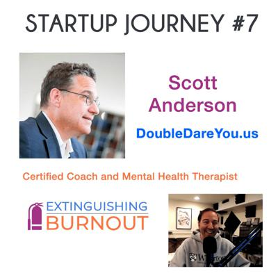 Cover art for Episode 36: Startup Journey #7 with Scott Anderson