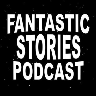 Fantastic Stories Podcast (Old Feed)