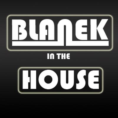 Blanek - In The House - Episode 1