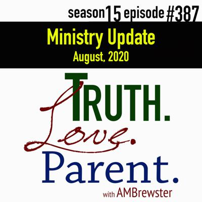 Cover art for TLP 387: Ministry Update, August 2020