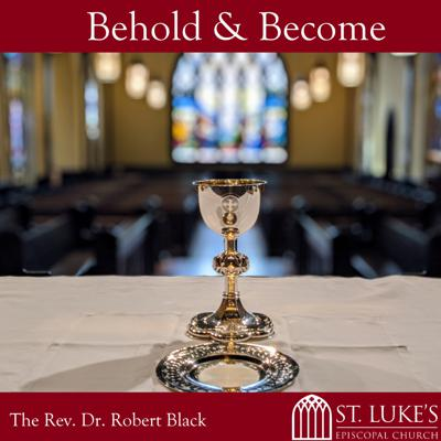 Behold & Become