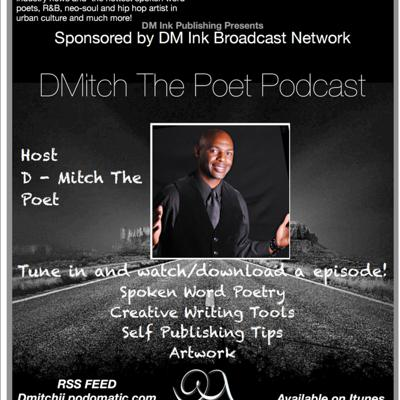 D Mitch The Poet Podcast