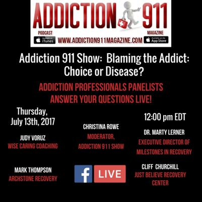Cover art for Addiction 911 Show: Blaming the Addict. Choice or Disease?