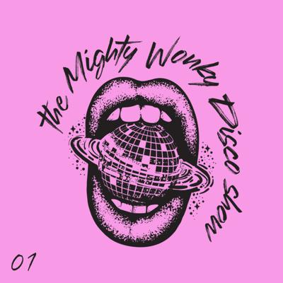 Cover art for The Mighty Wonky Disco Show - 01