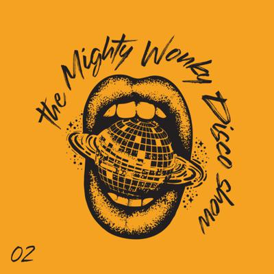 Cover art for The Mighty Wonky Disco Show - 02