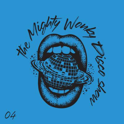 The Mighty Wonky Disco Show - 04