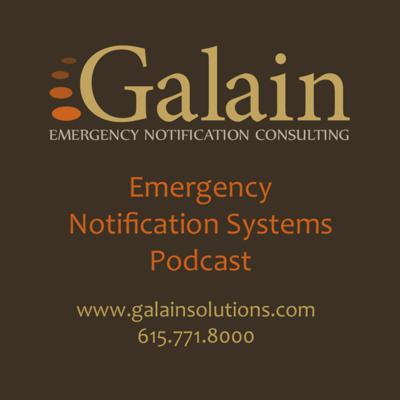 Galain Solutions Emergency Notification Systems Podcast