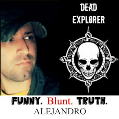 Cover art for FBT Episode 33- Special guest... Alejandro! (Dead Explorer) #deadexplorer