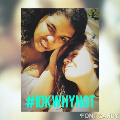 Cover art for #IDKWHYNOT