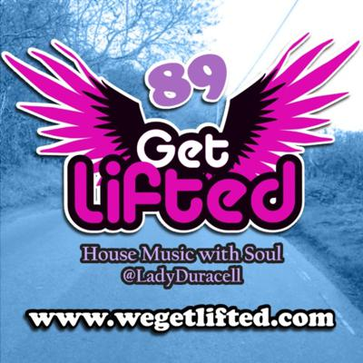 Get Lifted with DJ Lady Duracell