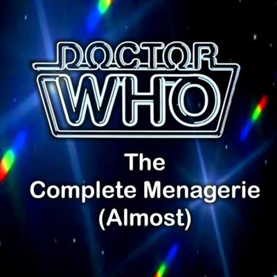Doctor Who: The Complete Menagerie