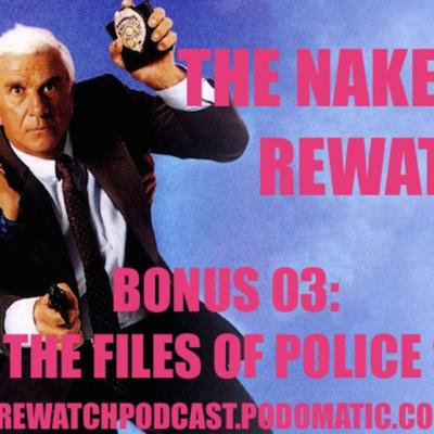 Cover art for The Naked Gun Rewatch - Bonus 03