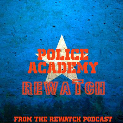 The Rewatch Podcast presents the Police Academy Rewatch. For more information visit rewatchpodcast.podomatic.com