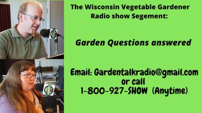 Cover art for Segment 4 of S4E12 Garden questions answered mid late May  - The Wisconsin Vegetable Gardener radio show