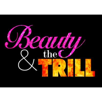 Beauty and The Trill
