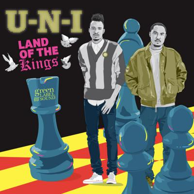 Cover art for U-N-I - Land Of The Kings
