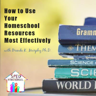 Cover art for How to Use Your Homeschool Resources Most Effectively