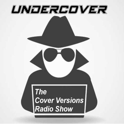 Undercover - The Cover Versions Radio Show