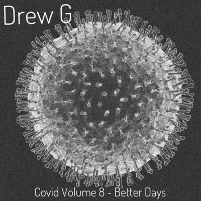 Cover art for Covid 8.5 Better Days Weekend Mini Mix