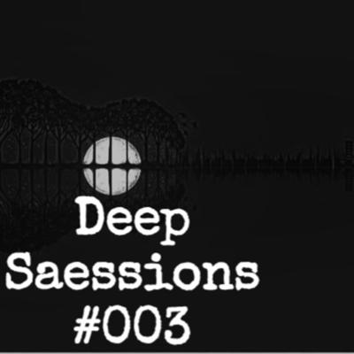 Cover art for Deep Saessions #003