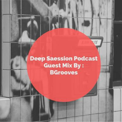 Cover art for Deep Saessions #006 pt. II Guestmix by BGrooves ( Profound Corner Music)