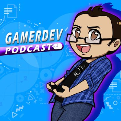 GamerDev Podcast