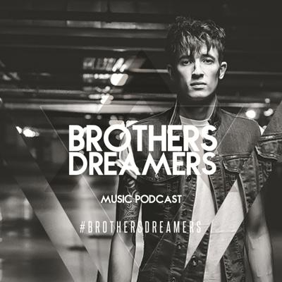 Brothers Dreamers - Music Podcast