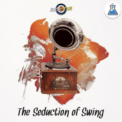 Cover art for ROCKSTAR - 'THE SEDUCTION OF SWING'