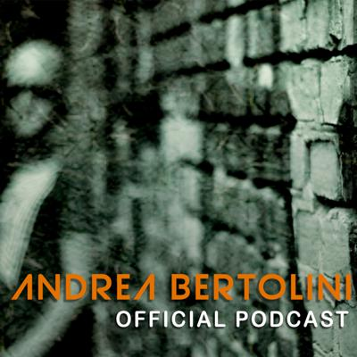 Andrea Bertolini Official Podcast