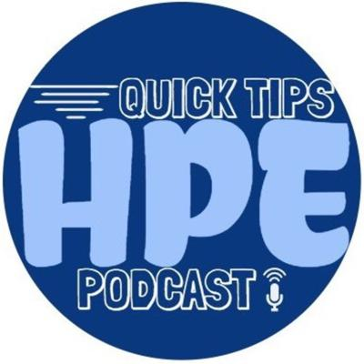 HPE Quick Tips Podcast
