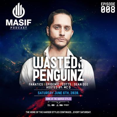 Cover art for Masif Podcast - Episode 008 featuring Wasted Penguinz