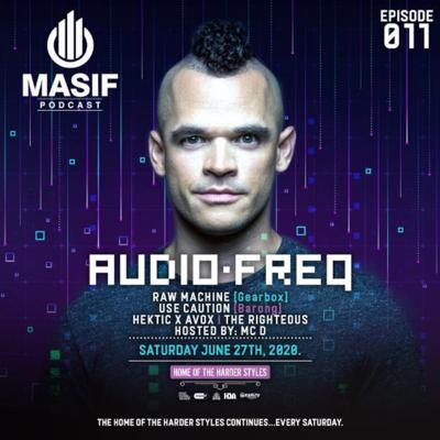 Masif Podcast - Episode 011 featuring Audiofreq