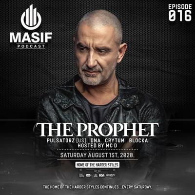 Masif Podcast - Episode 016 featuring The Prophet