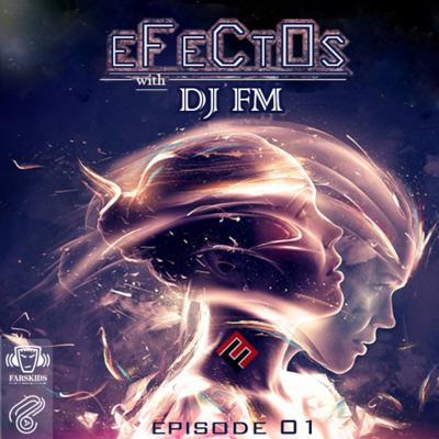 Cover art for DJ FM - EFECTOS Episode 01