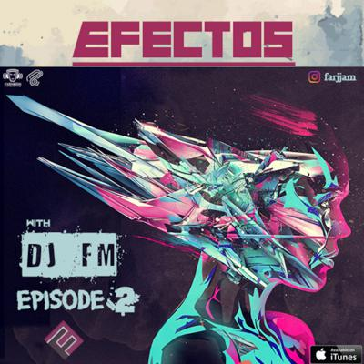Cover art for DJ FM - EFECTOS episode 02