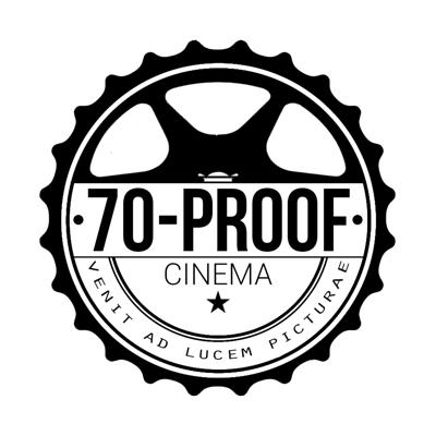 70 Proof Cinema