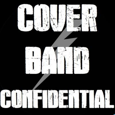 Cover Band Confidential's Podcast