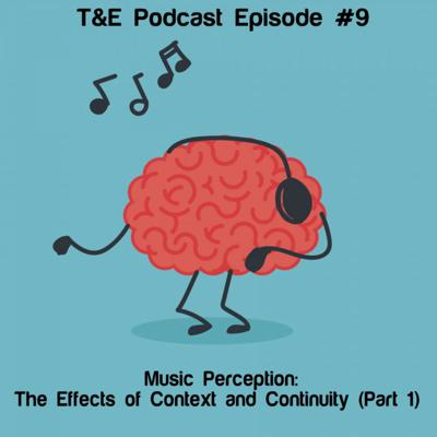 Cover art for Music Perception: The Effects of Context and Continuity Part 1